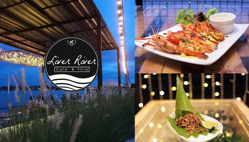 Liver RiverCafé & Villa ปากเกร็ด ร้านน่านั่ง ร้านริมน้ำ ริมแม่น้ำ