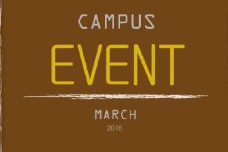 CAMPUS EVENT MARCH 2016
