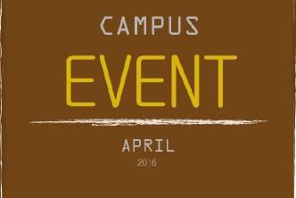 CAMPUS EVENT APRIL 2016